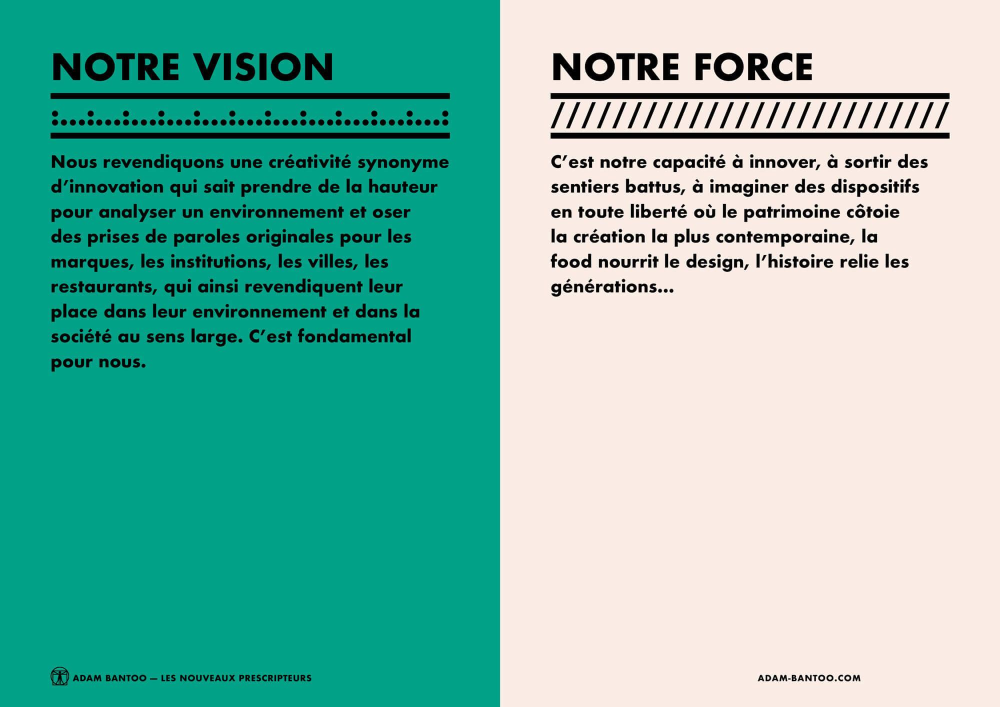 Page de presentation de la vision et de la force de l'agence Adam Bantoo, direction artistique Ich&Kar