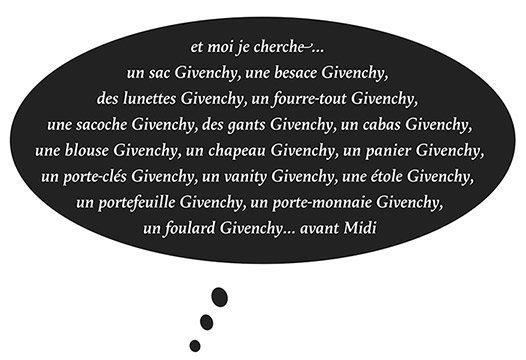 et moi je cherche un sac Givenchy, une besace Givenchy…