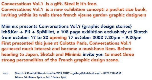 Invitation de l'exposition Conversation at Sketch, un livre de conversations entre IchetKar, Pif et Sp Millot.