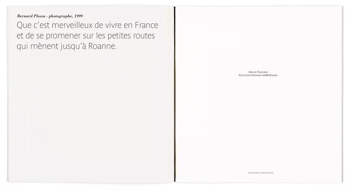En ouverture, après la photographie de Bernard Plossu, une citation en rapport avec le lieu de la Maison Troisgros, Roanne, graphisme IchetKar
