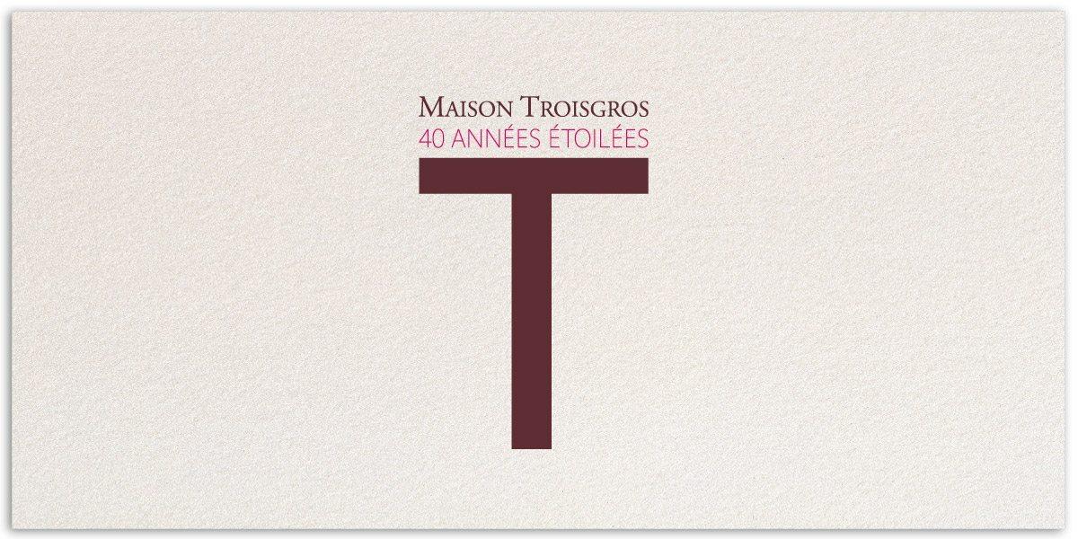 Le T emblematique de la Maison Troisgros habillé pour les 40 ans, design IchetKar