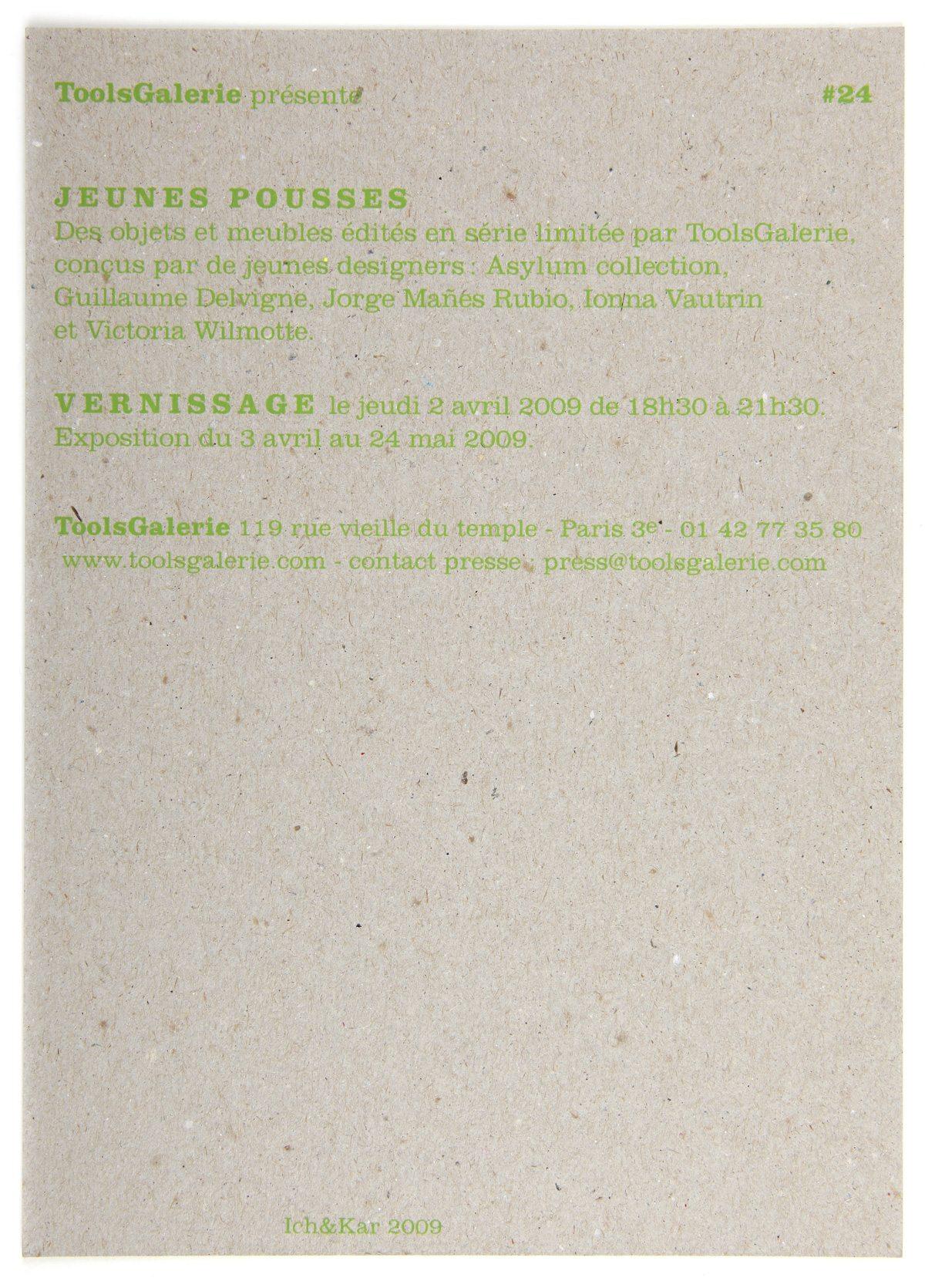 L'exposition Jeunes Pousse, des objets et meubles édités en série limitée par ToolsGalerie conçus par de jeunes designer, carton d'invitation typographique par IchetKar