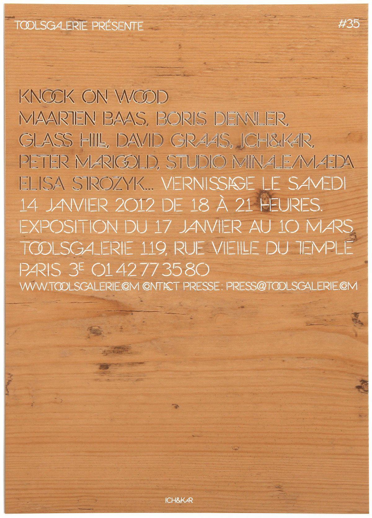 Carton d'invitation en bois, création Ich&Kar pour l'exposition Knock on wood à la Tools Galerie, Paris.