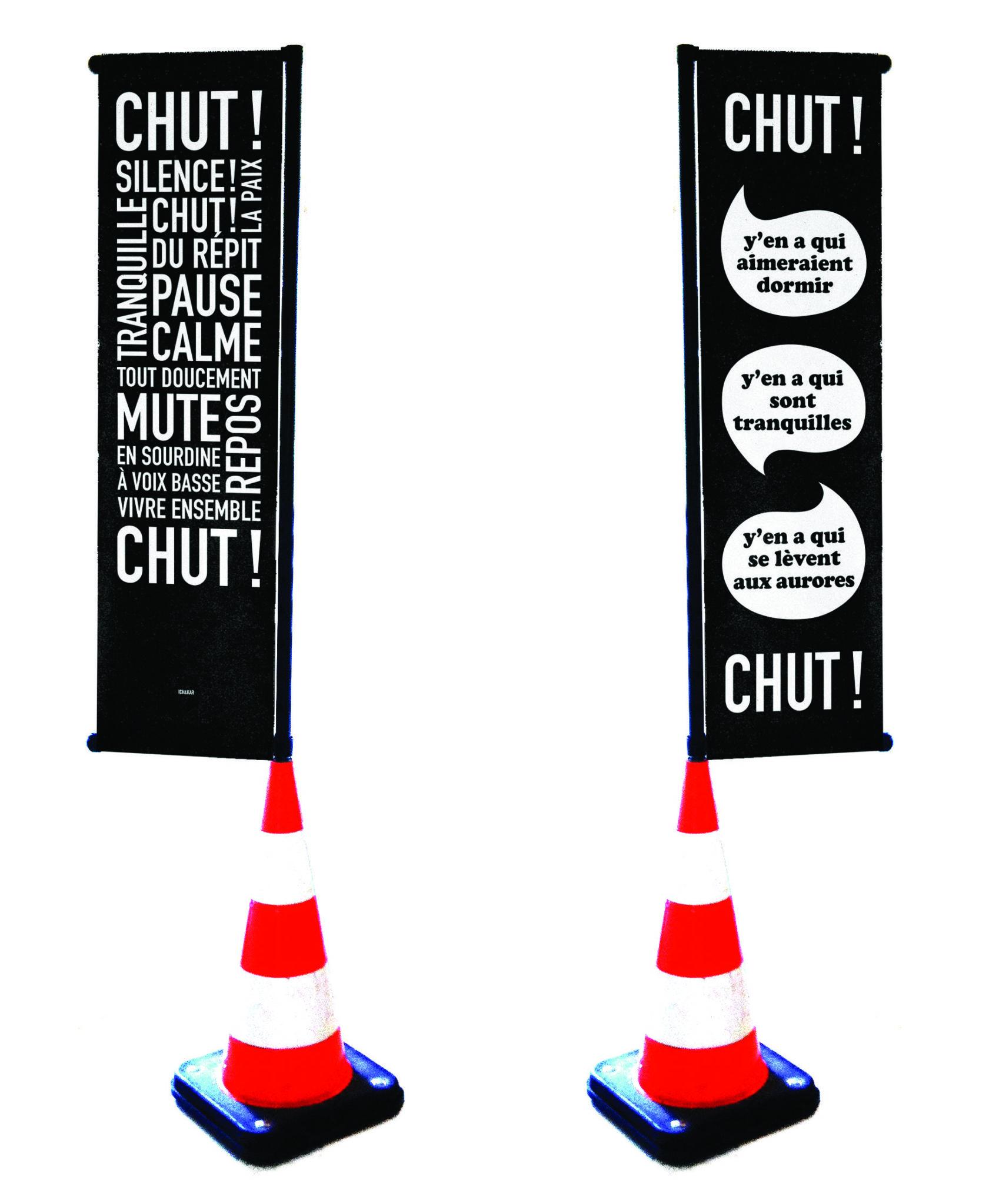 Ich&Kar et Clémence Farrell imaginent les drapeaux CHUT ! pour les bars et restaurant, un outil citoyen de sensibilisation à la tranquillité des riverains la nuit, typographique, urbain, rock'n'roll et poétique