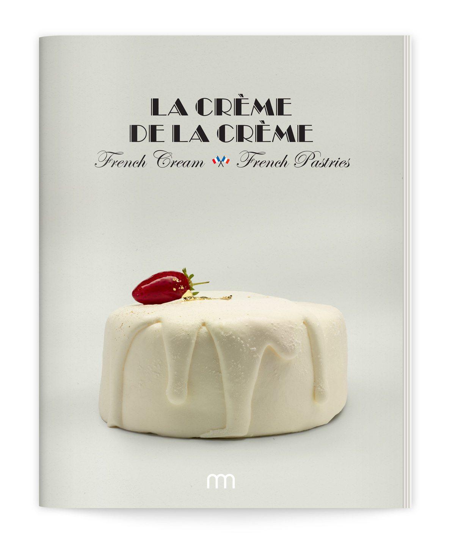 Couverture du catalogue La crème de la crème. Édité par la Milk Factory. Design Ich&Kar.