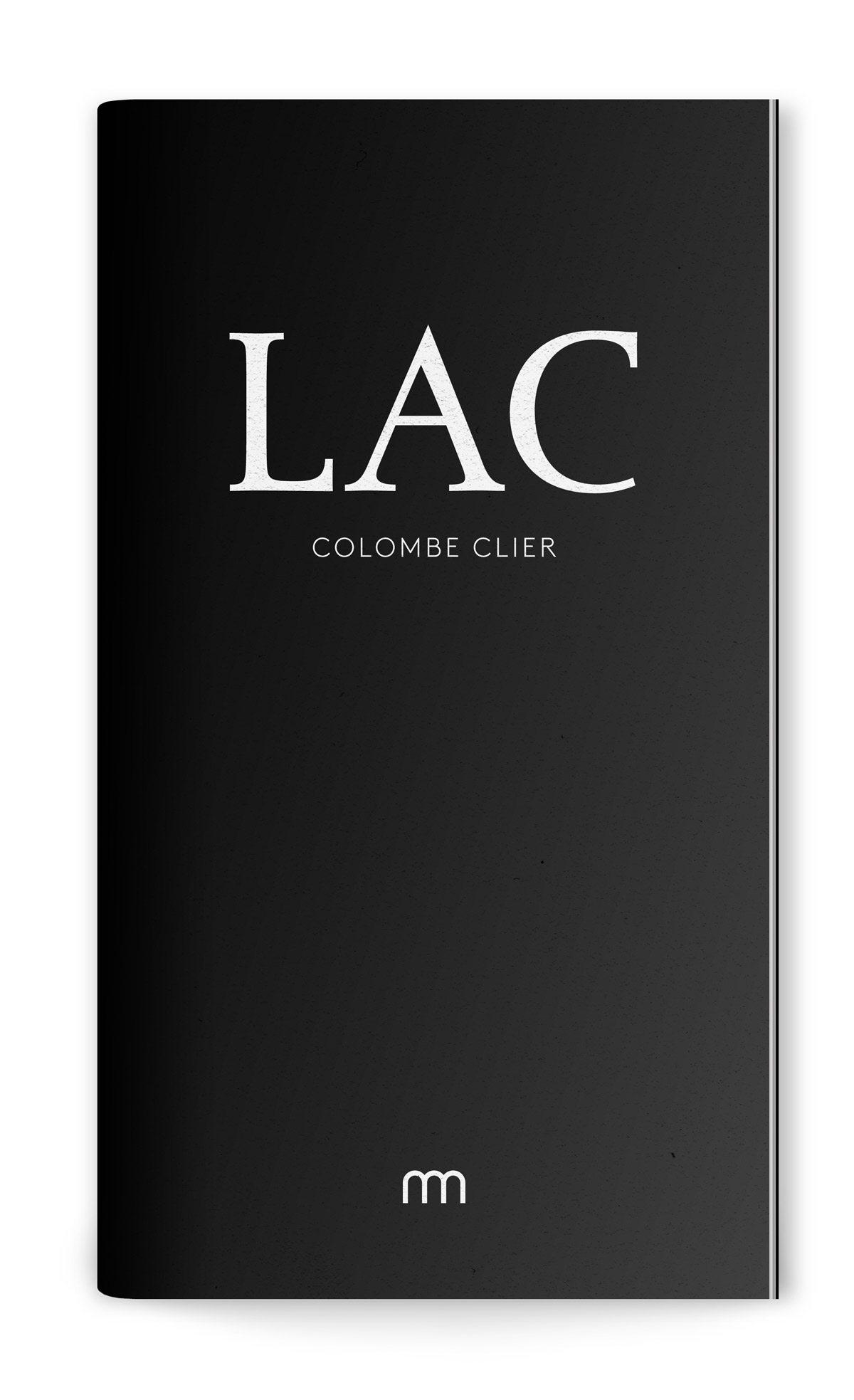Catalogue de l'exposition Lac de Colombe Clier, couverture noire mat, typographie en marquage à chaud blanc, design Ich&Kar