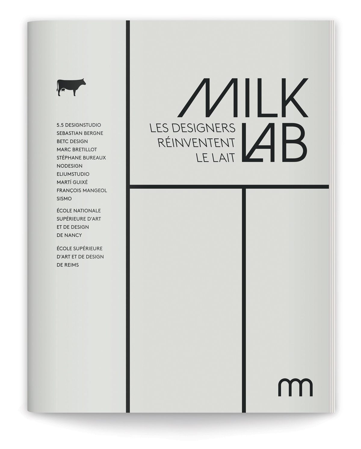 "Couverture du catalogue de l'exposition Milk Lab ""Les Designers réinventent le lait"" à la Milk Factory, design ich&kar"