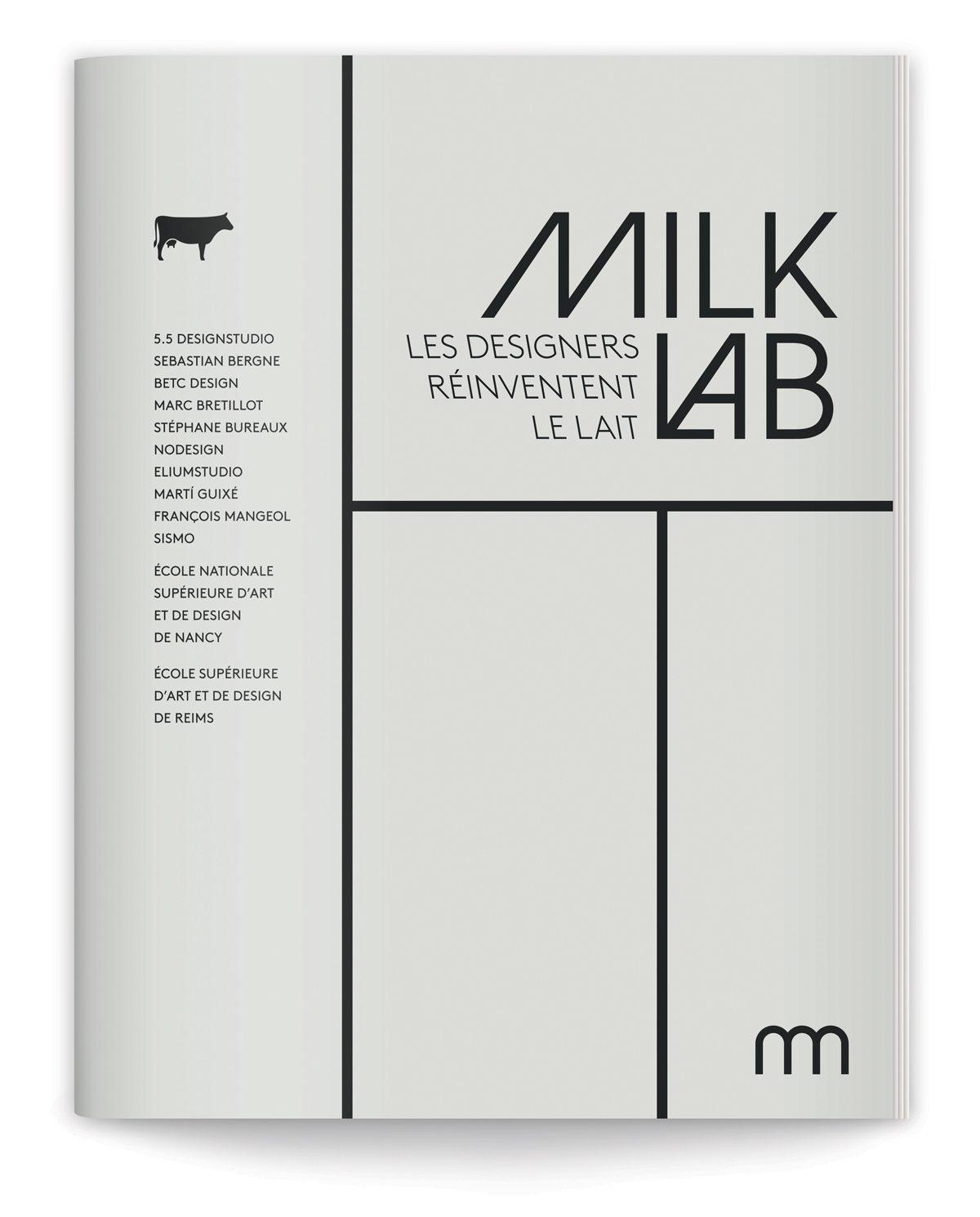 """Couverture du catalogue de l'exposition Milk Lab """"Les Designers réinventent le lait"""" à la Milk Factory, design ich&kar"""