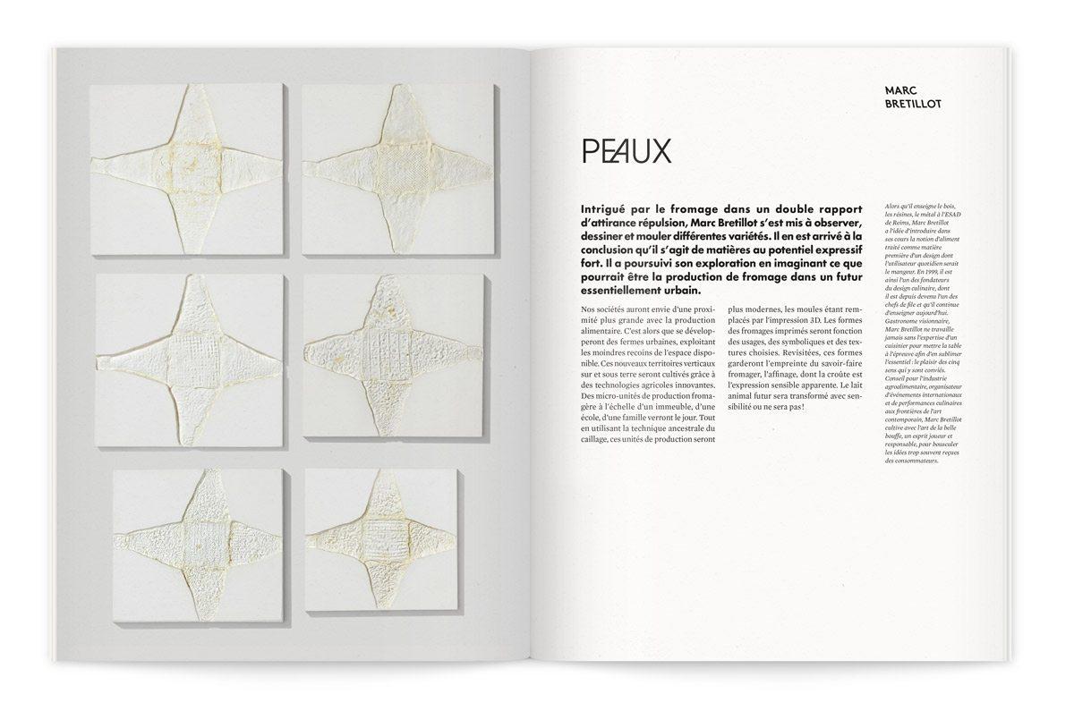 """Catalogue de l'exposition Milk Lab """"Les designers réinventent le lait"""". Intrigué par le fromage dans un double rapport d'attirance répulsion, Marc Bretillot s'est mis à observer, dessiner et mouler différentes variétés."""