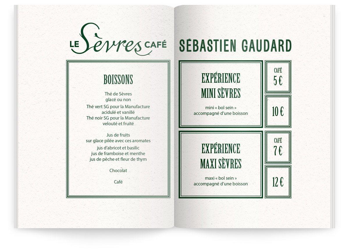 Menu du Sèvre Café par Sébastien Gaudard, liste des boissons et expériences proposées, mini Sèvres et maxi Sèvres.