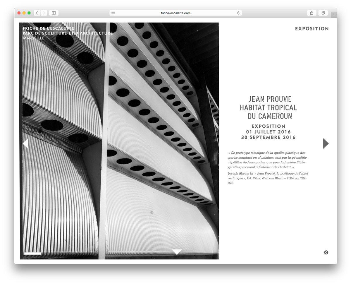 Le diaporama sur l'exposition Jean Prouvé, Habitat Tropical du Cameroun à la Friche de l'Escalette, photo d'archive et du montage de la structure, webdesign IchetKar