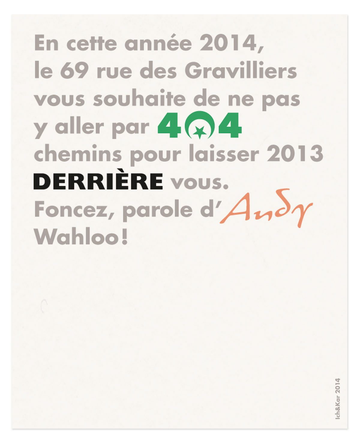 404 derrière andy wahloo 69 rue des gravilliers vœux 2014