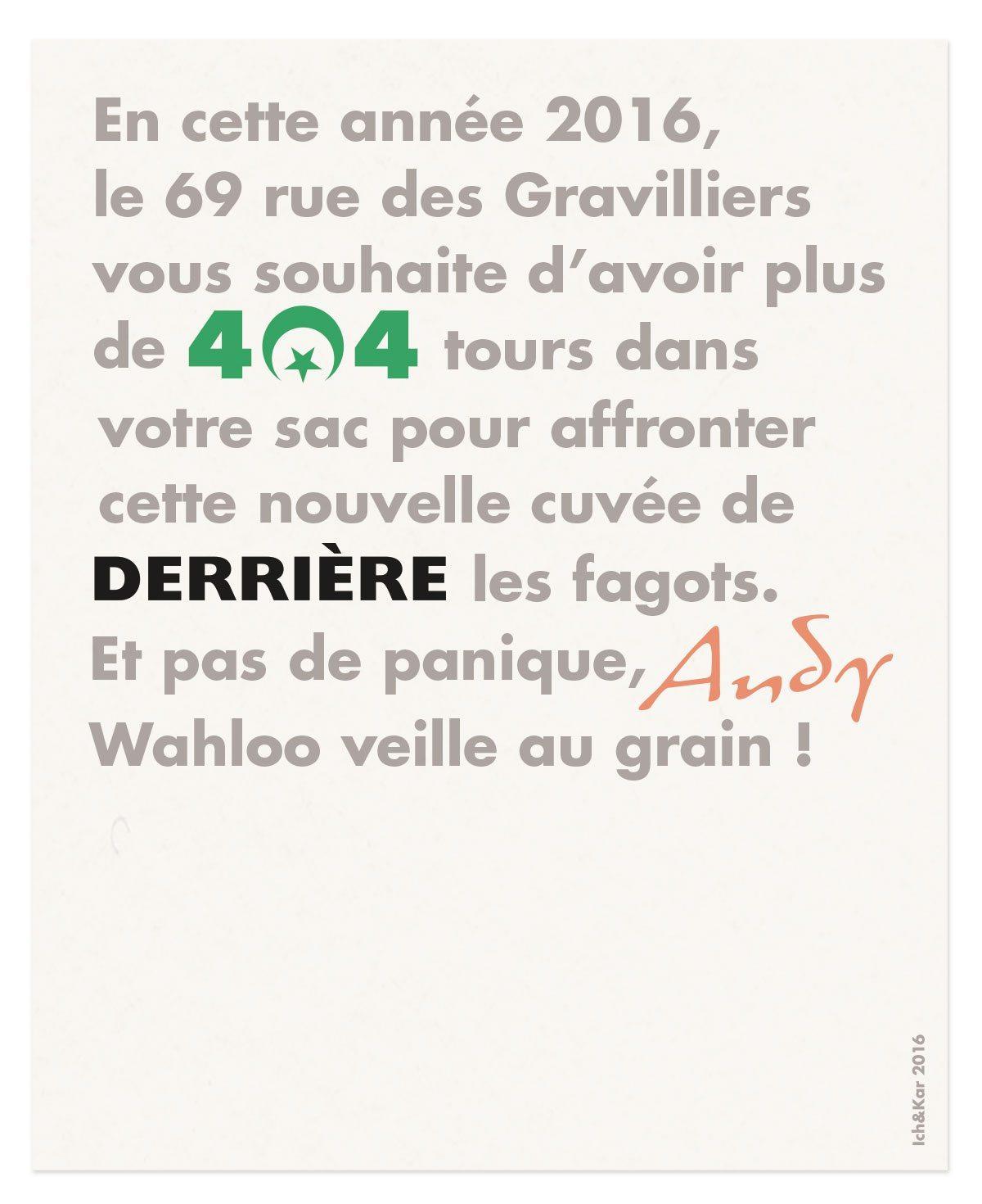 404 derrière andy wahloo 69 rue des gravilliers vœux 2016