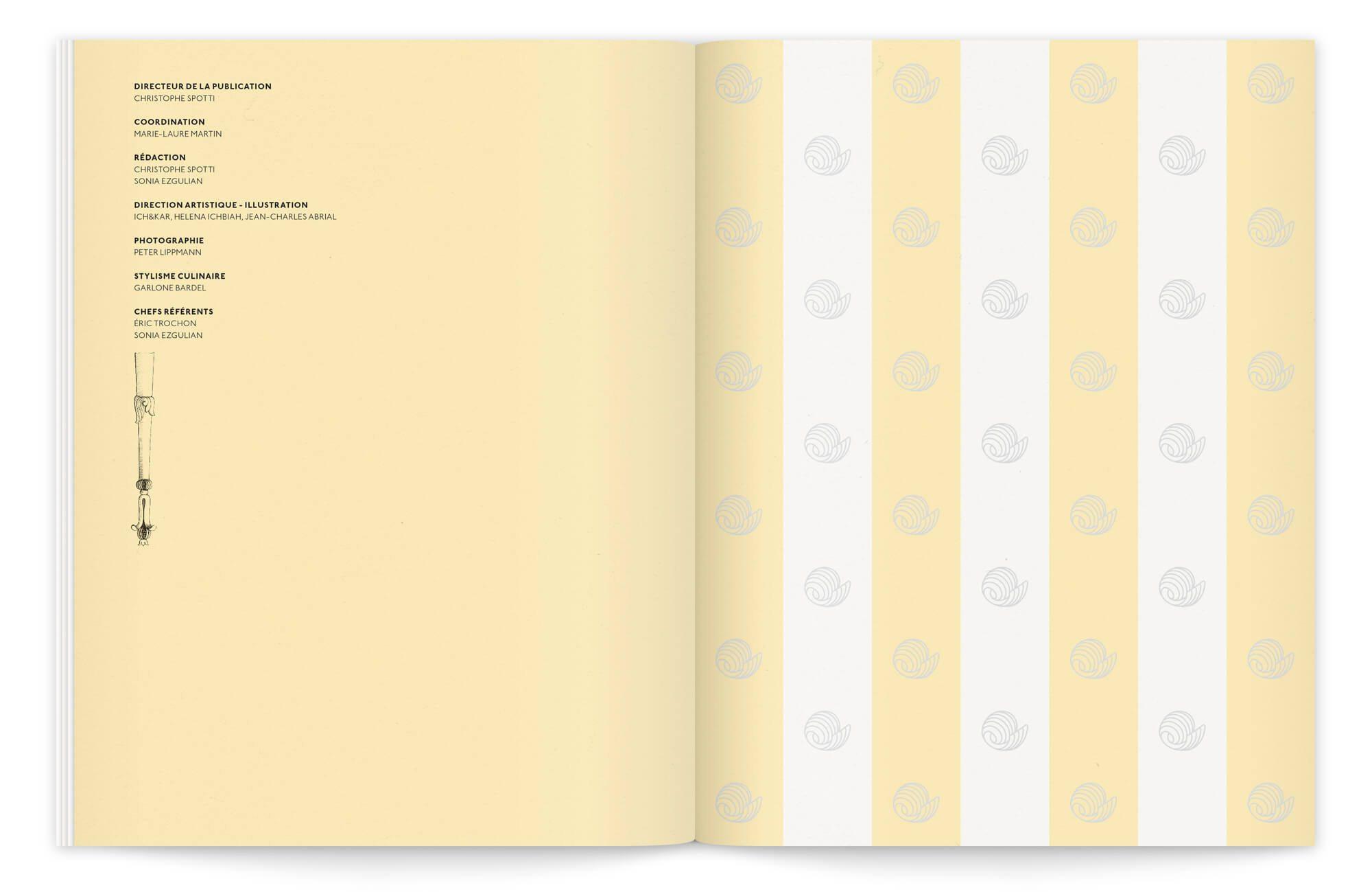 brochure classique et contemporaine, une page de garde rayée jaune pâle et décorée de motif de beurre, fait face à l'ours qui cite les personnes ayant pris part a cette brochure dessinée par Ich&Kar