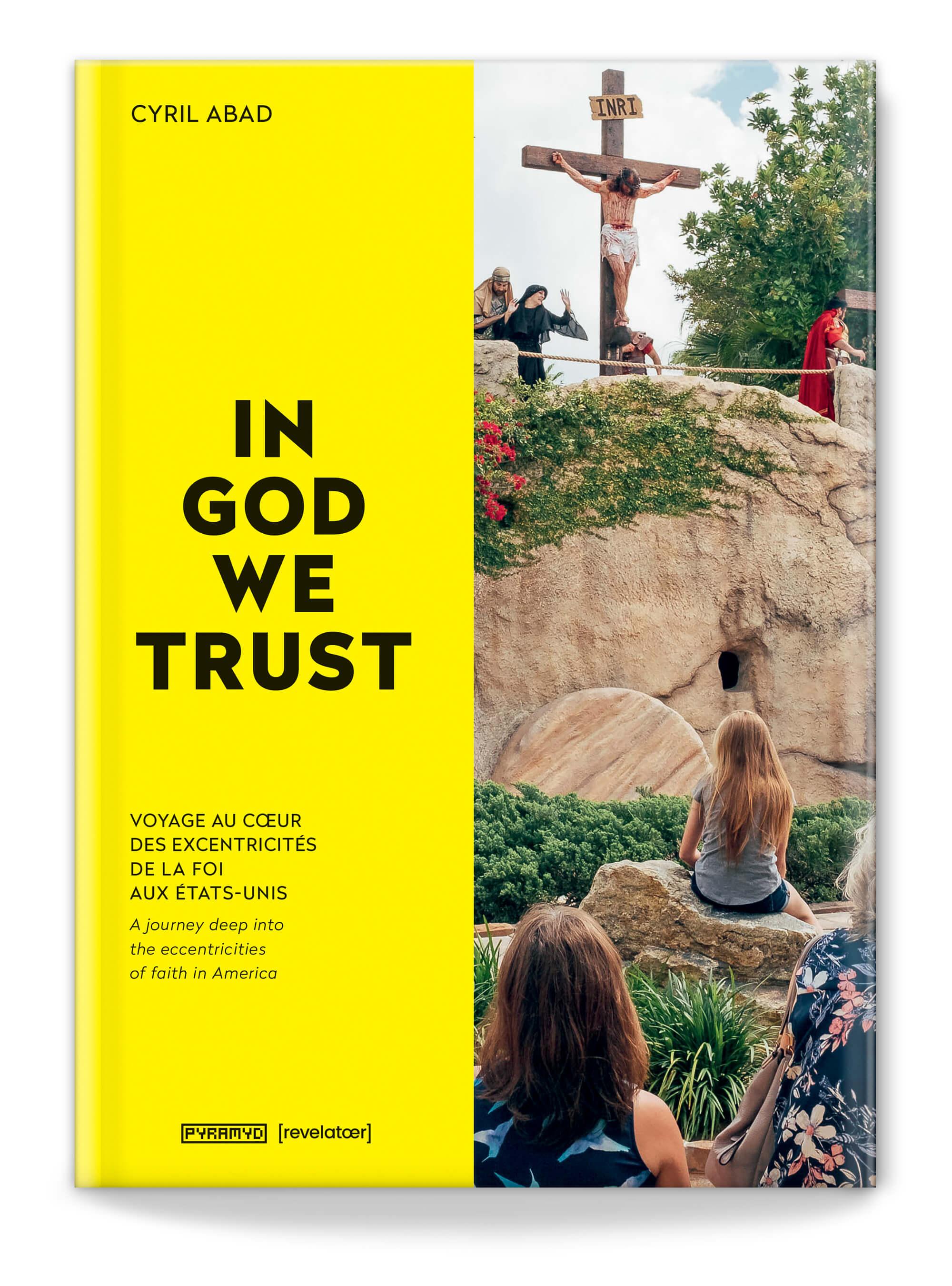 La couverture du livre In God we Trust, un reportage photo sur l'Amérique et le Christianisme dans la société, cover design IchetKar